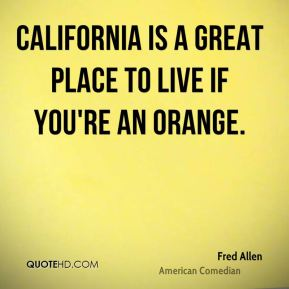 Good quotes about california quotesgram for Good places to live in california