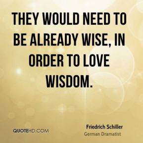 They would need to be already wise, in order to love wisdom.