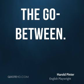 The Go-Between.