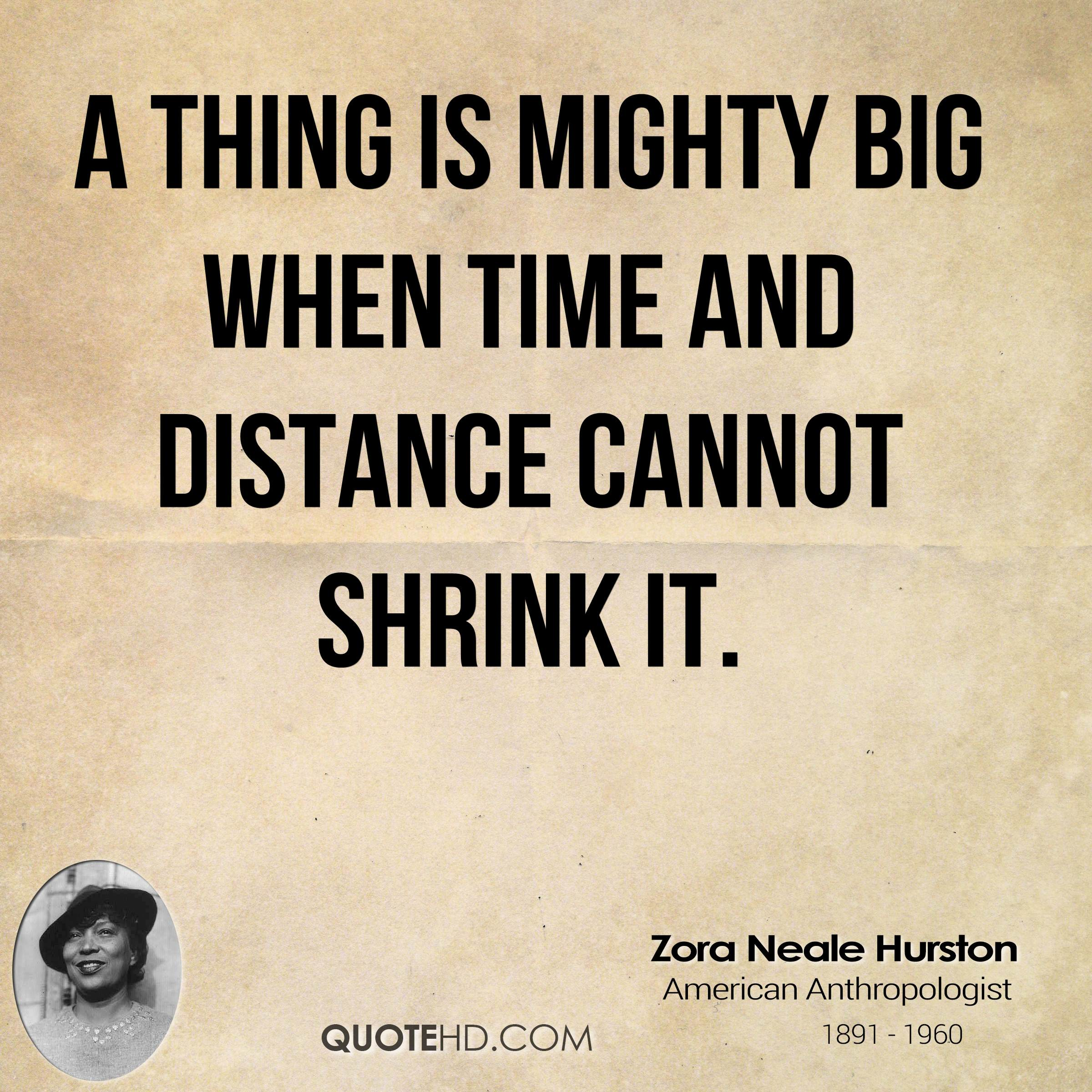 Distance And Time Quotes: Zora Neale Hurston Time Quotes
