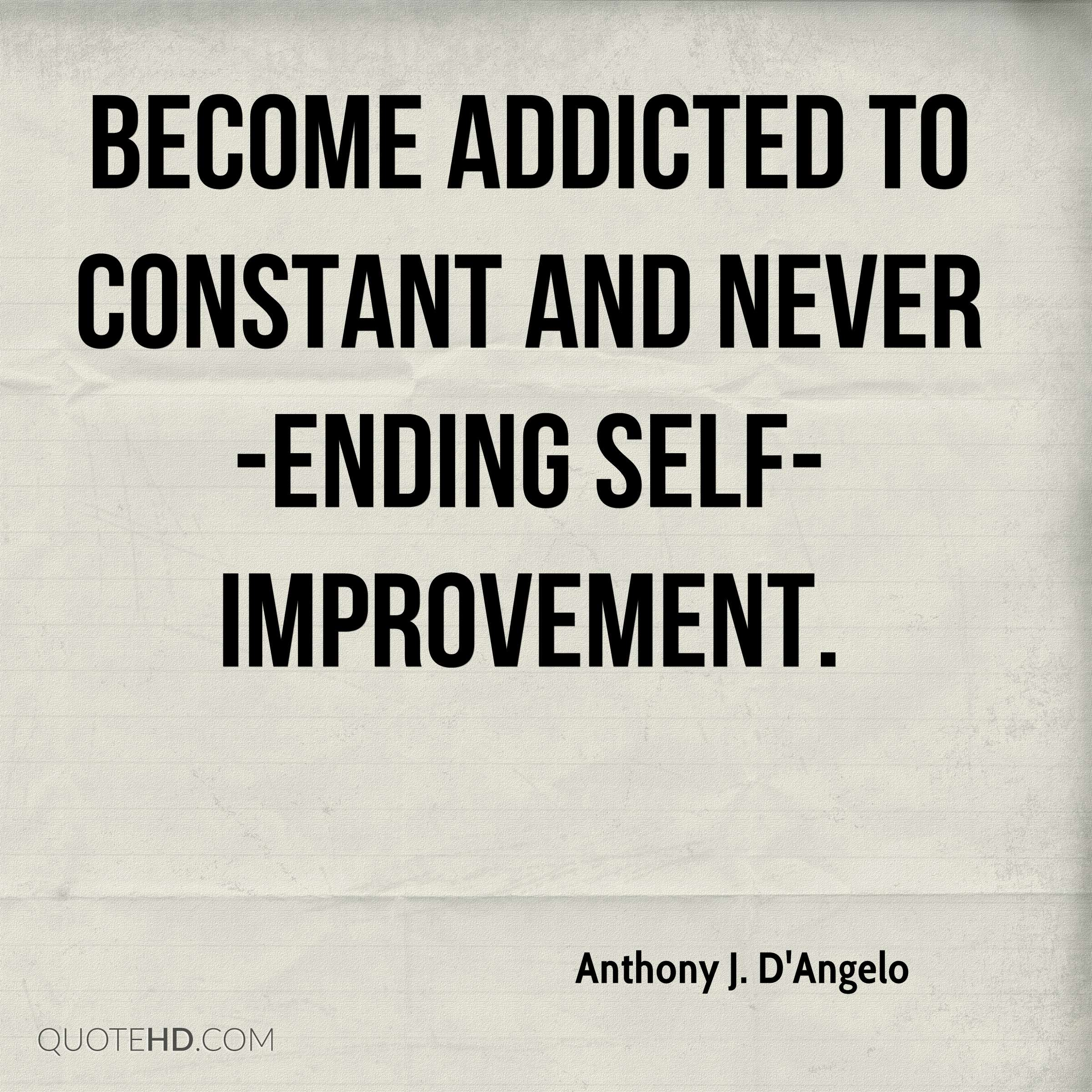 Self Improvement Quotes Extraordinary Anthony Jd'angelo Quotes  Quotehd