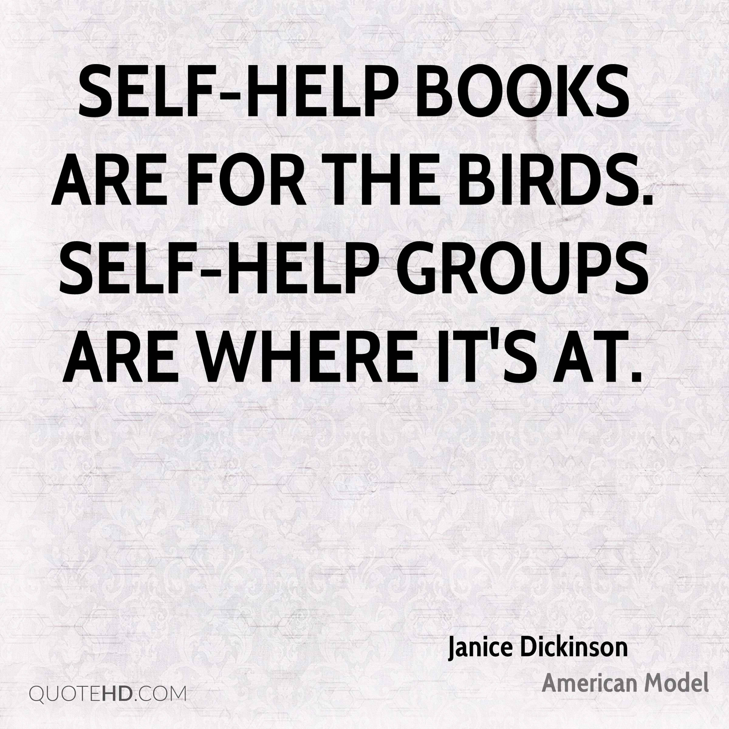 Self Help Quotes Janice Dickinson Quotes  Quotehd