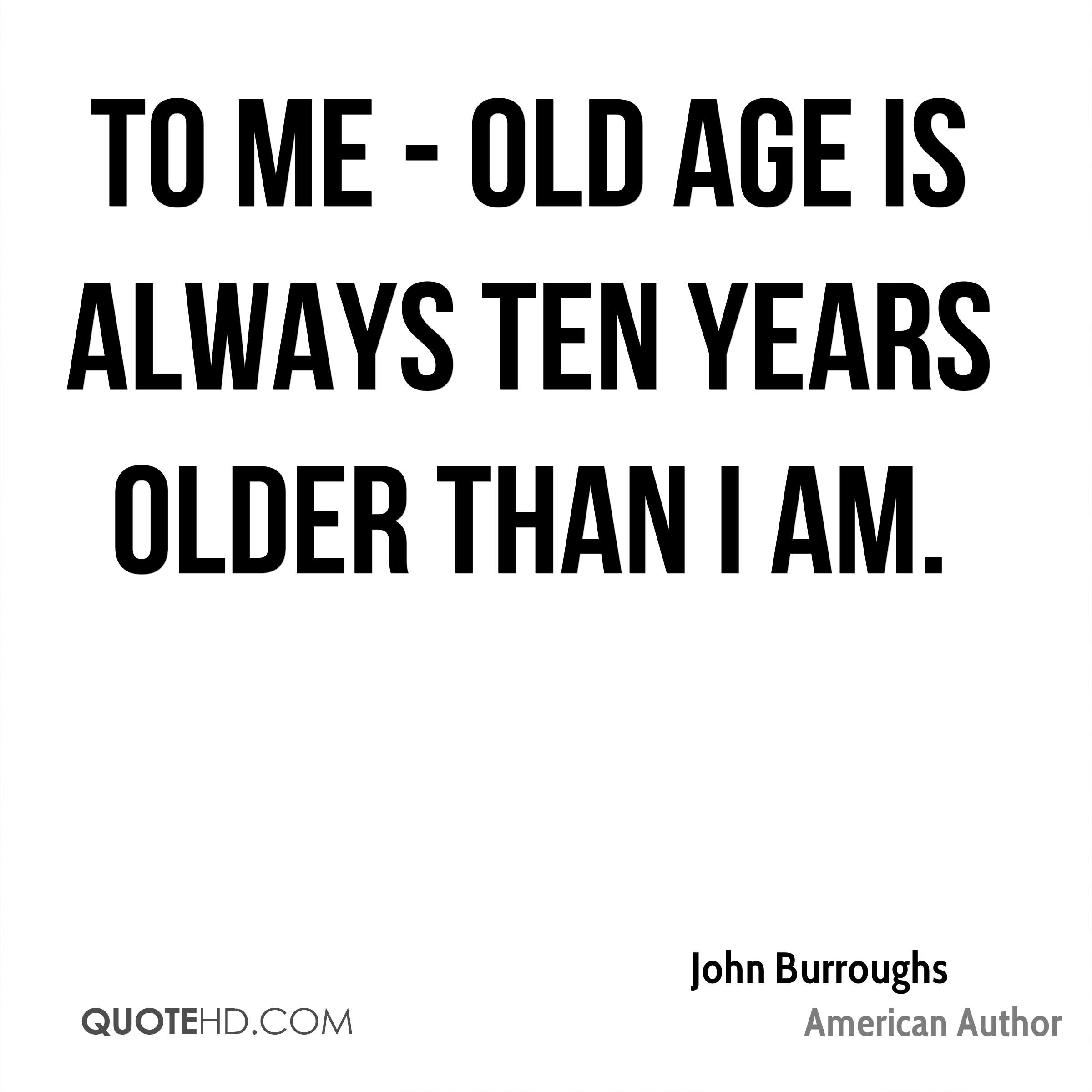 John Burroughs Birthday Quotes
