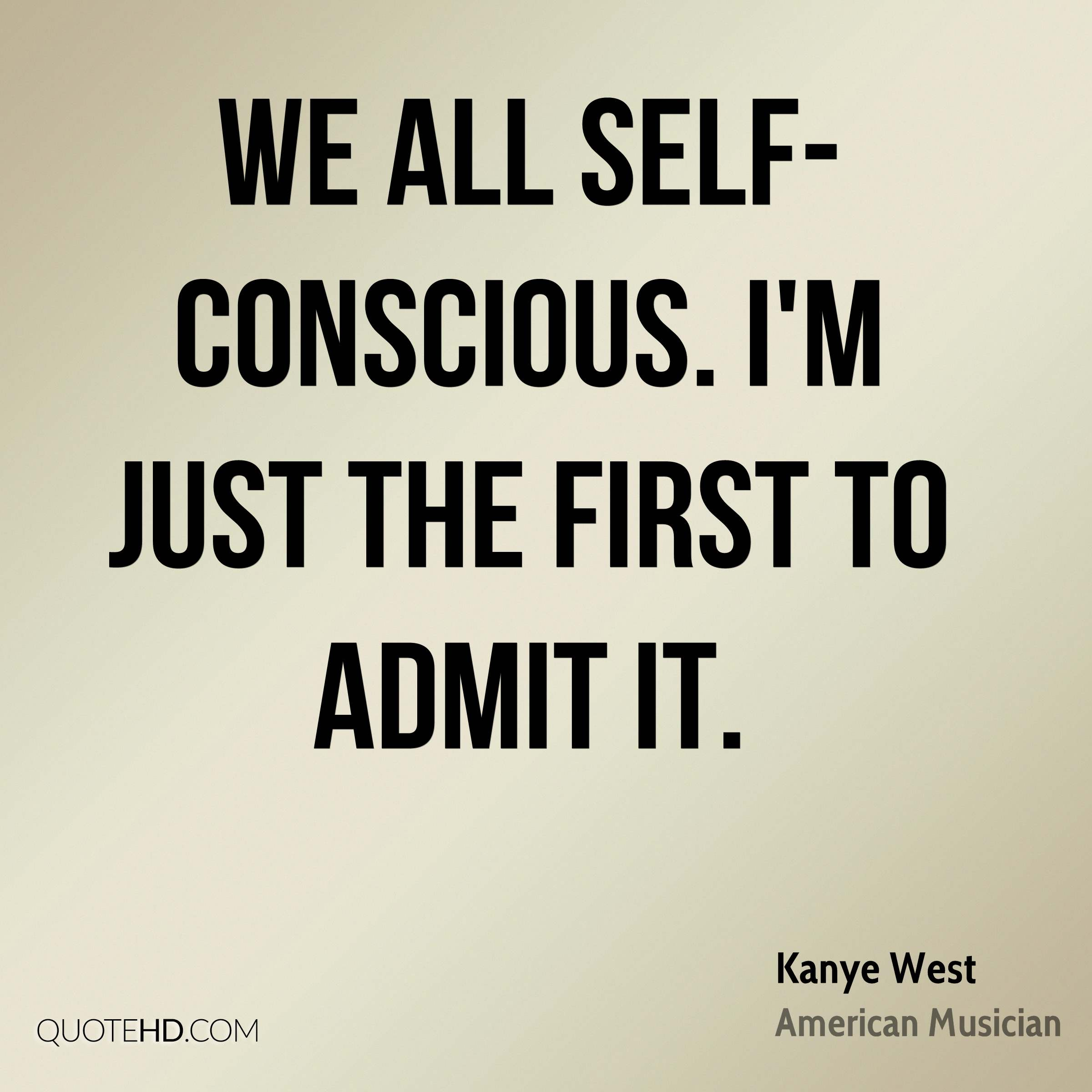 Conscious Quotes Best Kanye West Quotes  Quotehd