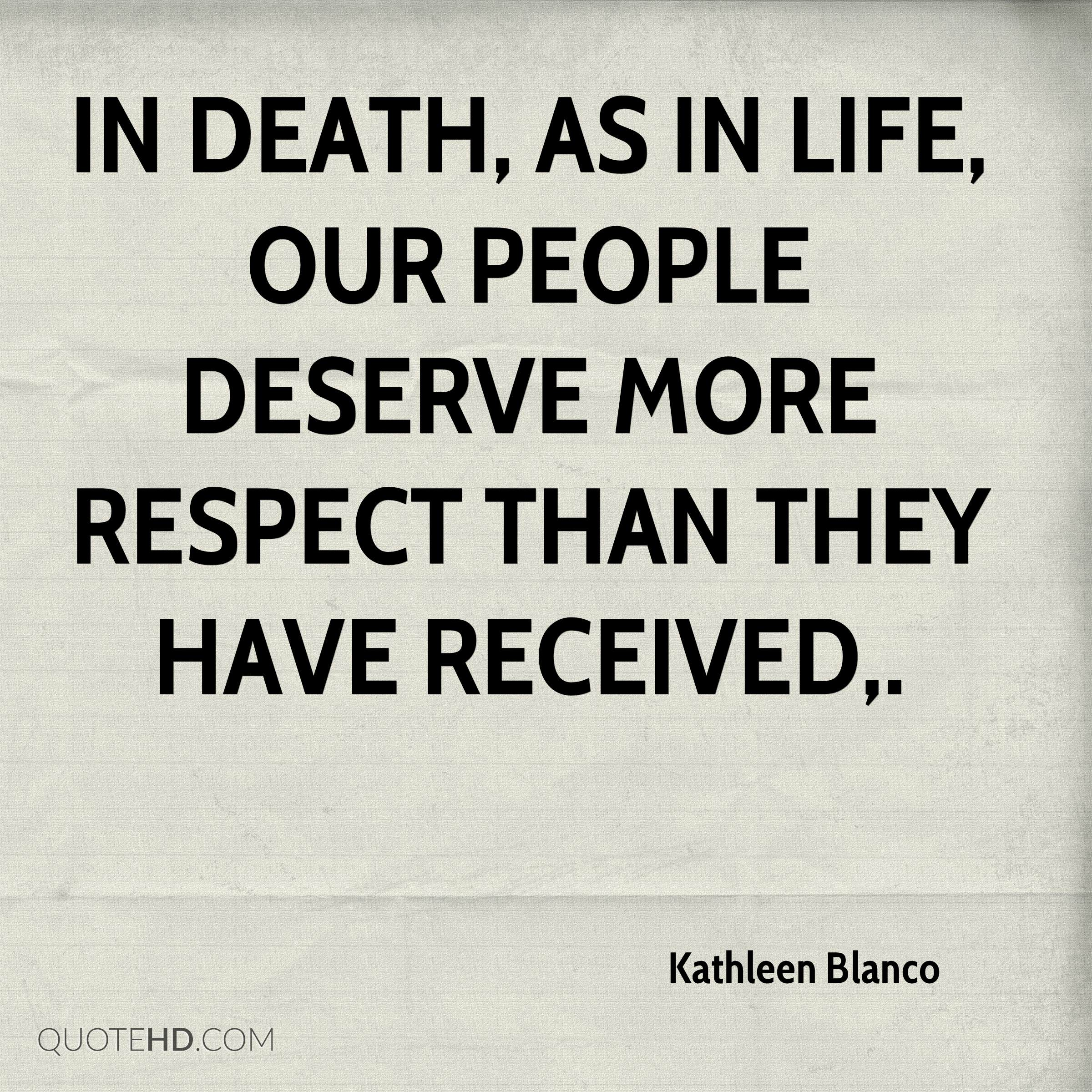 Quotes About Death And Life Kathleen Blanco Death Quotes  Quotehd