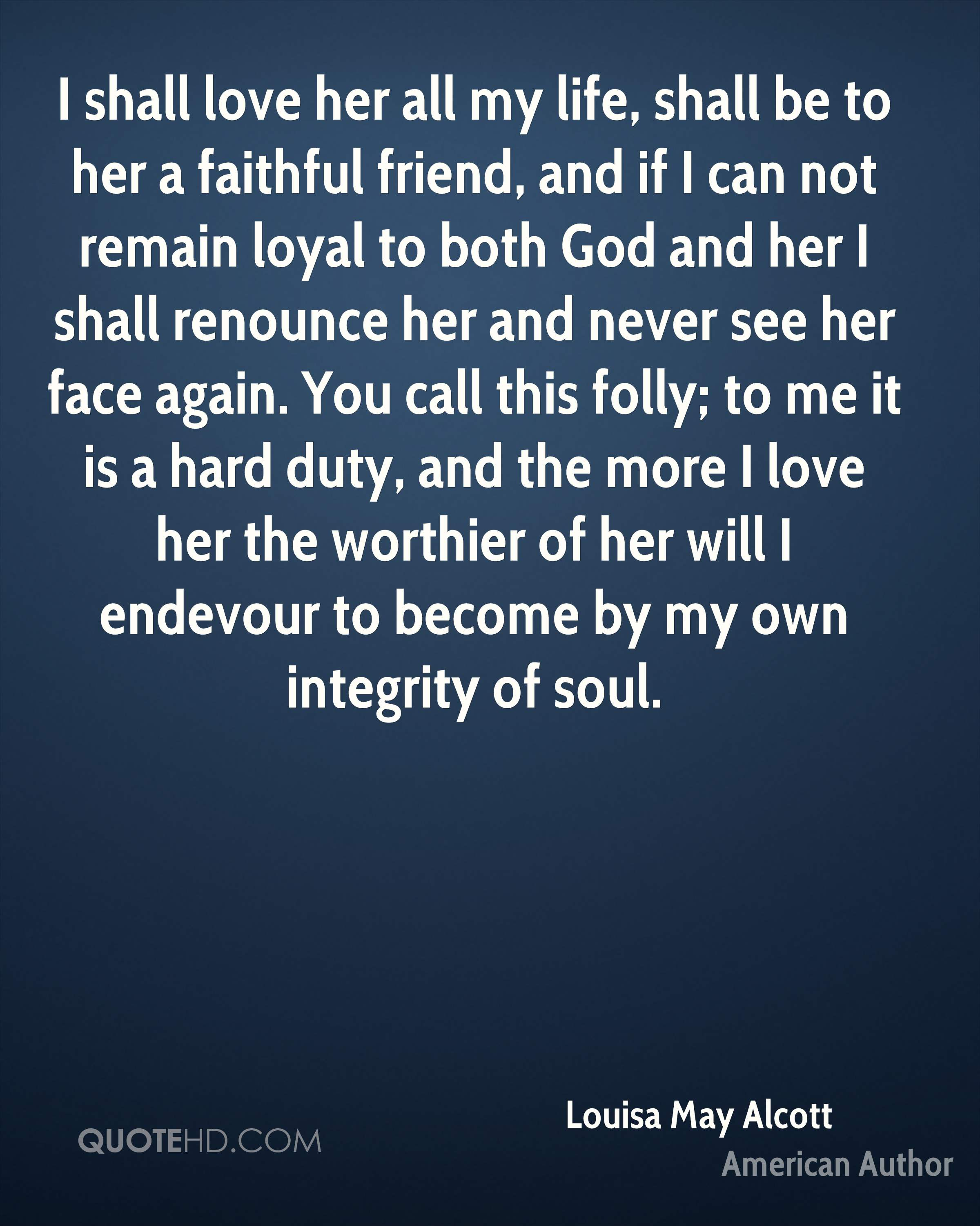 Love Of My Life Quotes For Her Louisa May Alcott Quotes  Quotehd