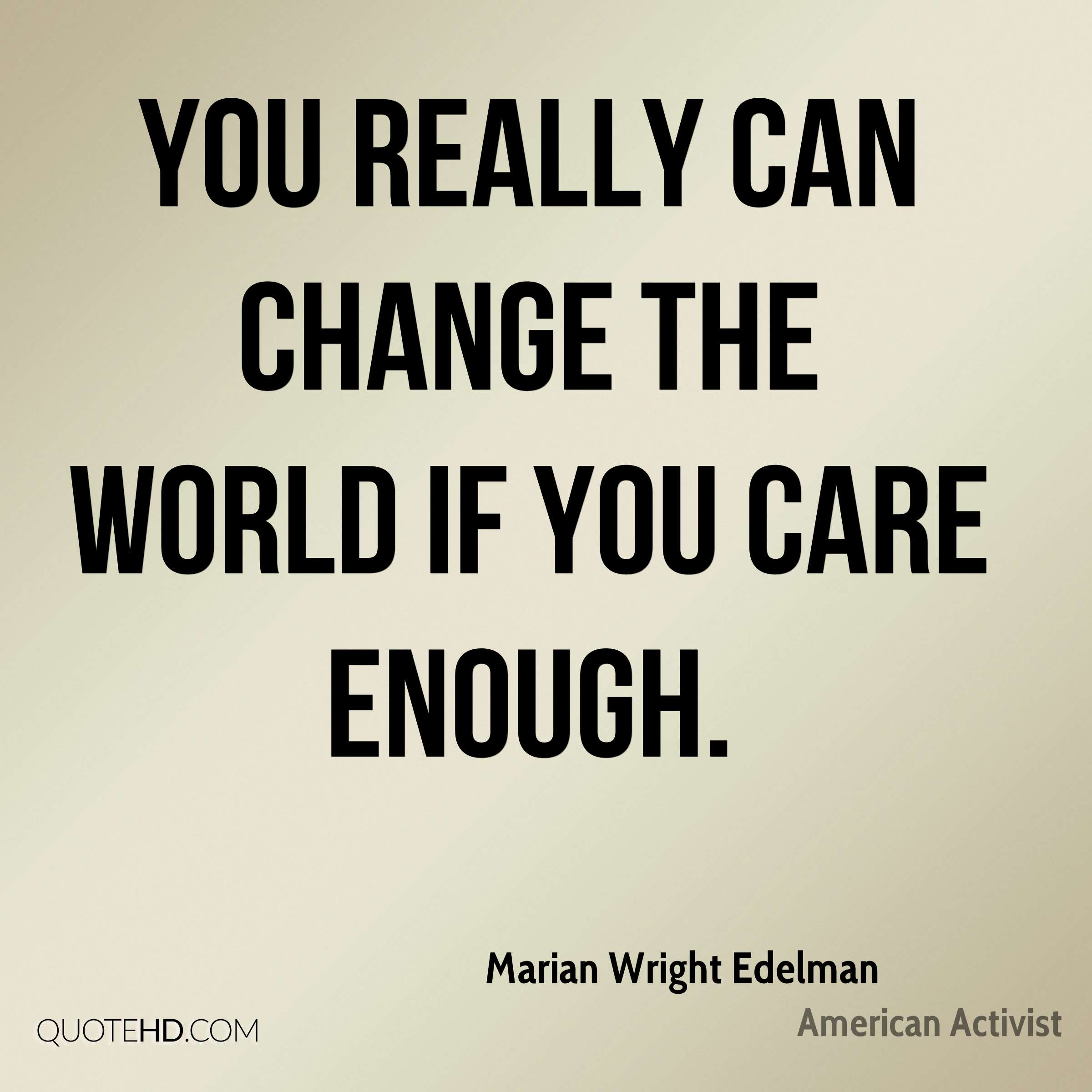 Change The World Quotes Marian Wright Edelman Change Quotes  Quotehd