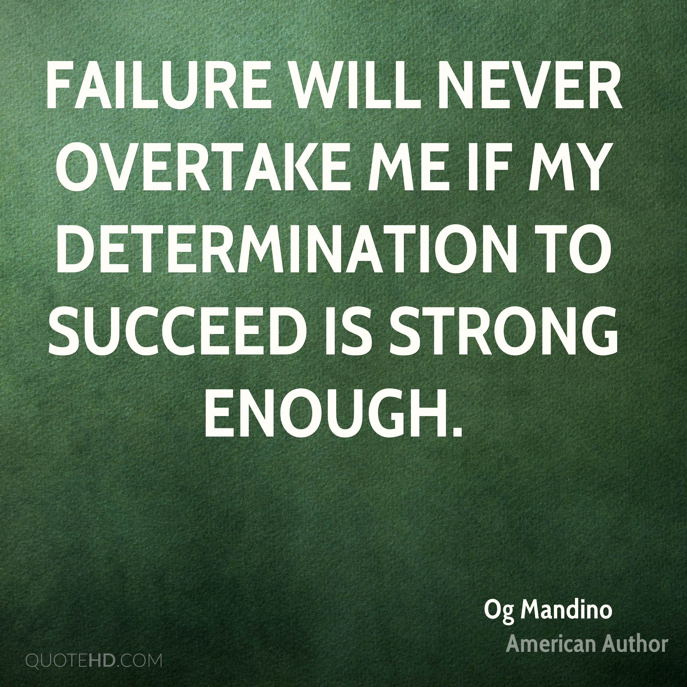 Inspirational Quotes About Failure: Og Mandino Quotes