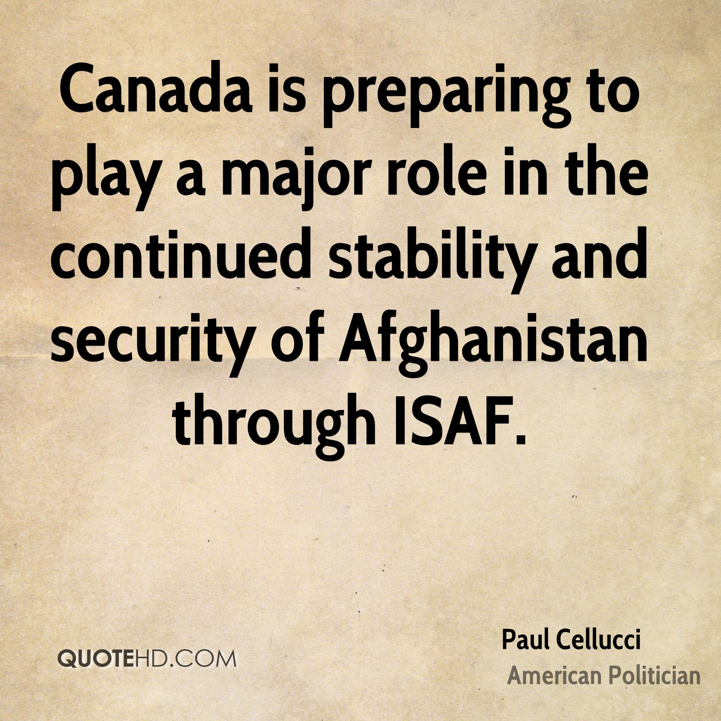 Canada is preparing to play a major role in the continued stability and security of Afghanistan through ISAF.