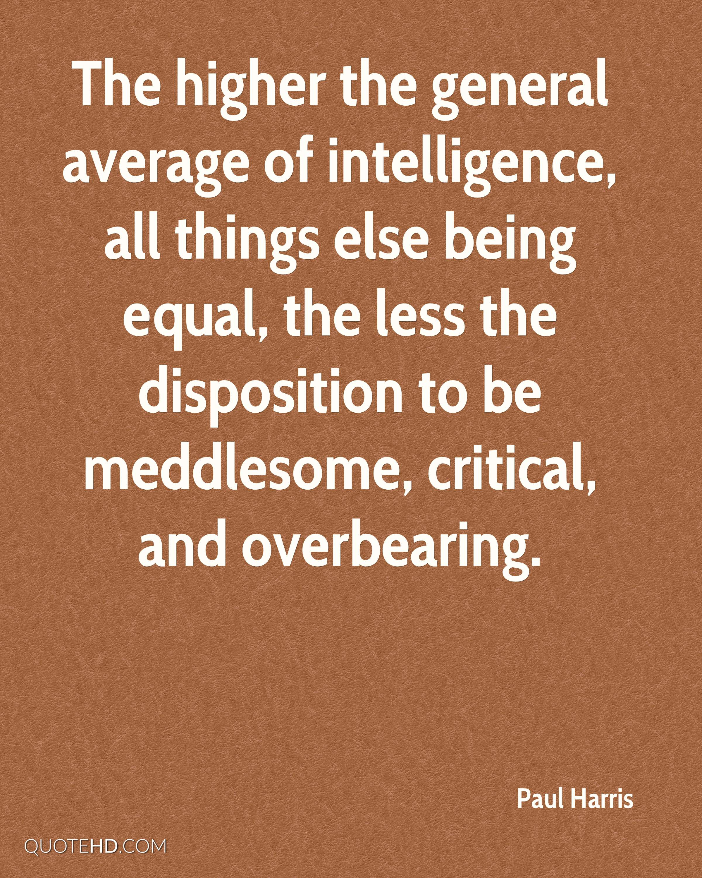 The General Quote New Paul Harris Intelligence Quotes  Quotehd