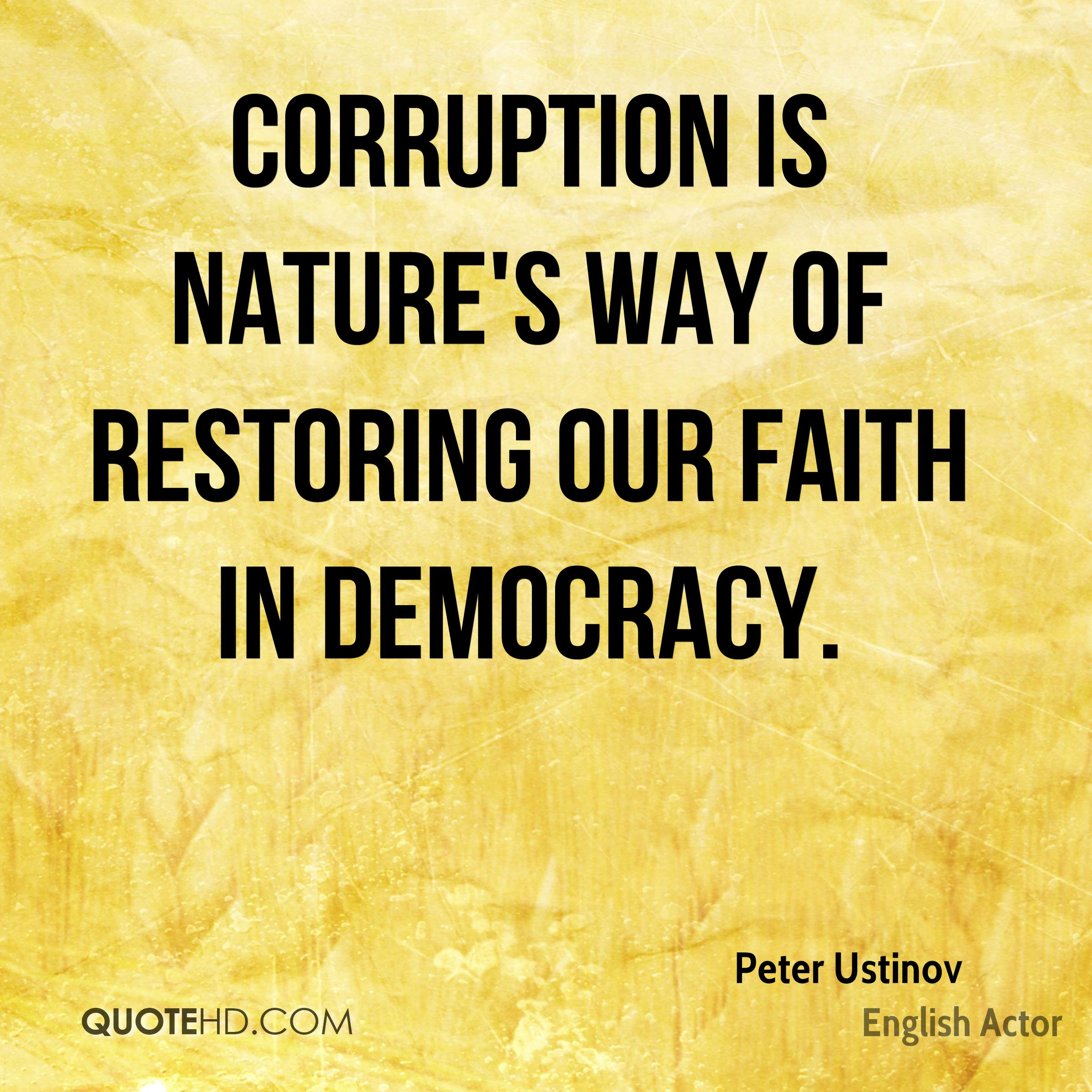 Quotes About Corruption: Peter Ustinov Nature Quotes