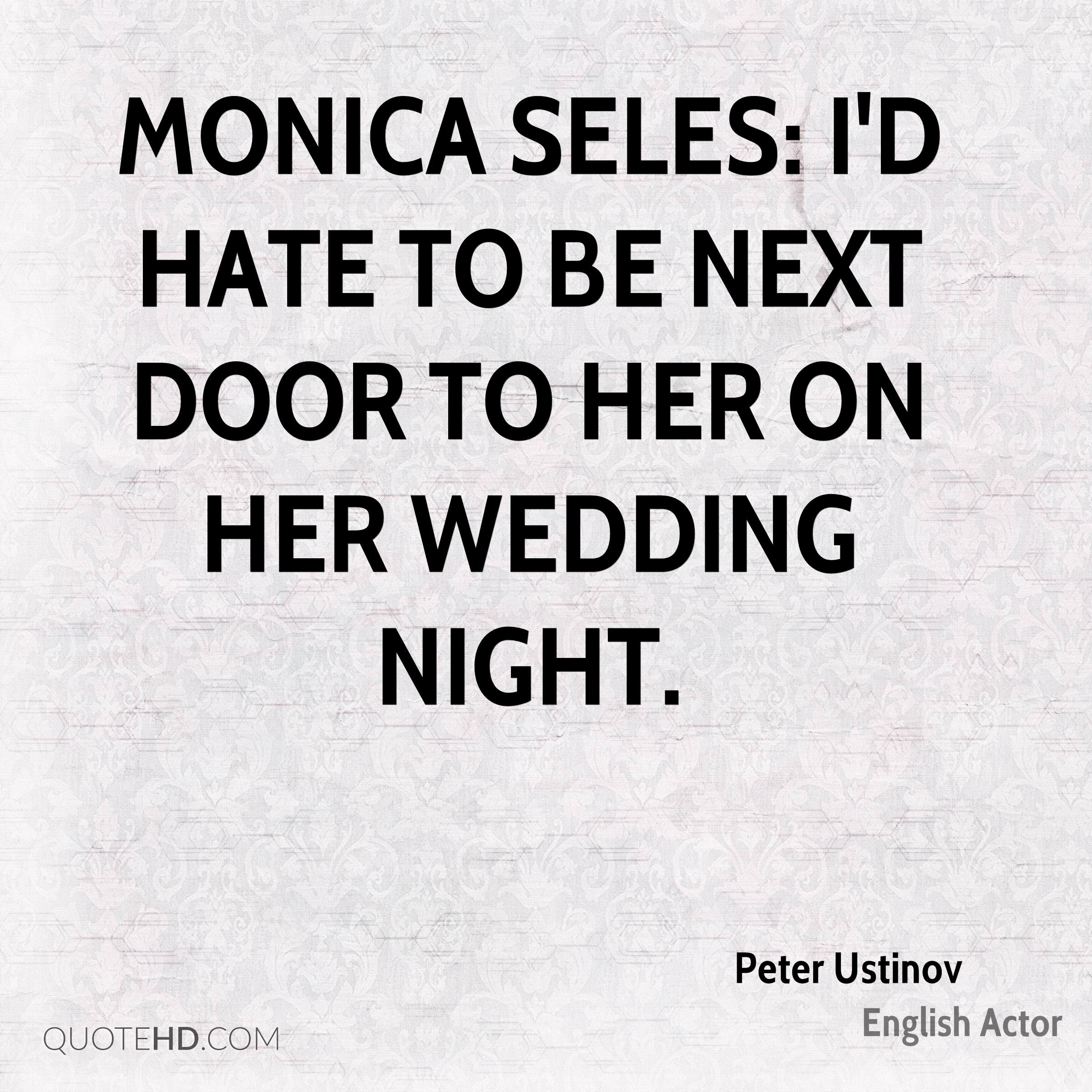 Nice Monica Seles: Iu0027d Hate To Be Next Door To Her On Her Wedding