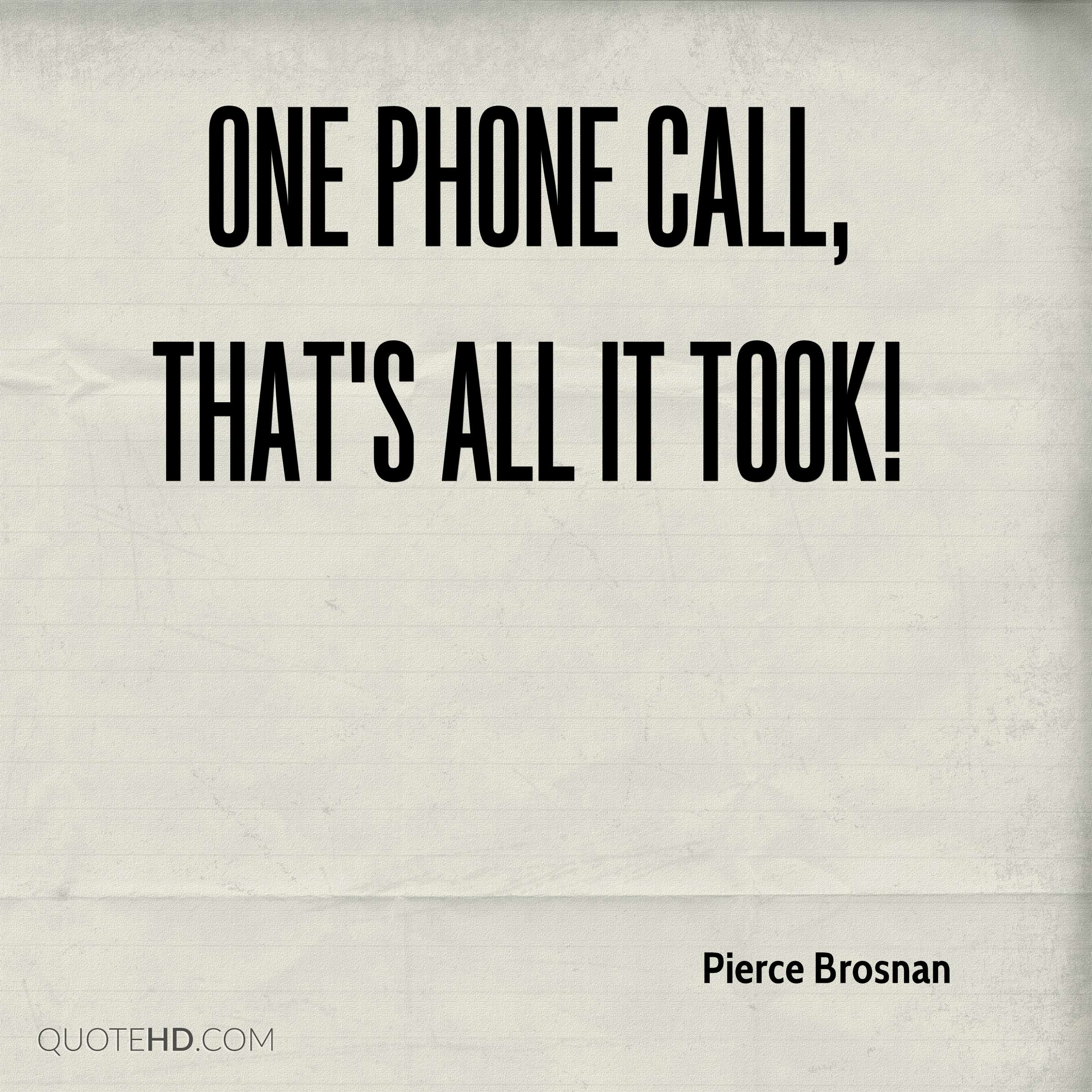 Phone Quotes Inspiration Pierce Brosnan Quotes  Quotehd