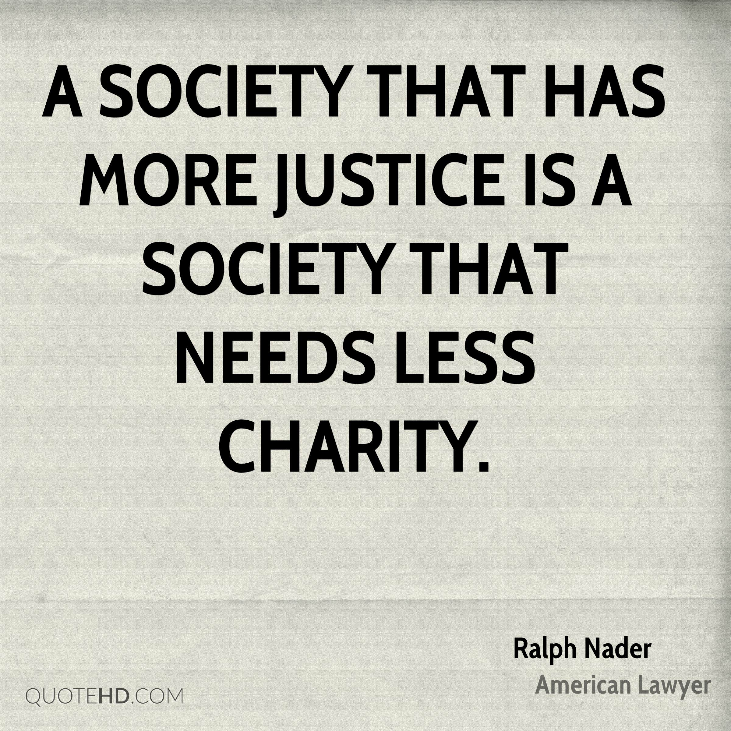Quotes About Charity Ralph Nader Society Quotes  Quotehd