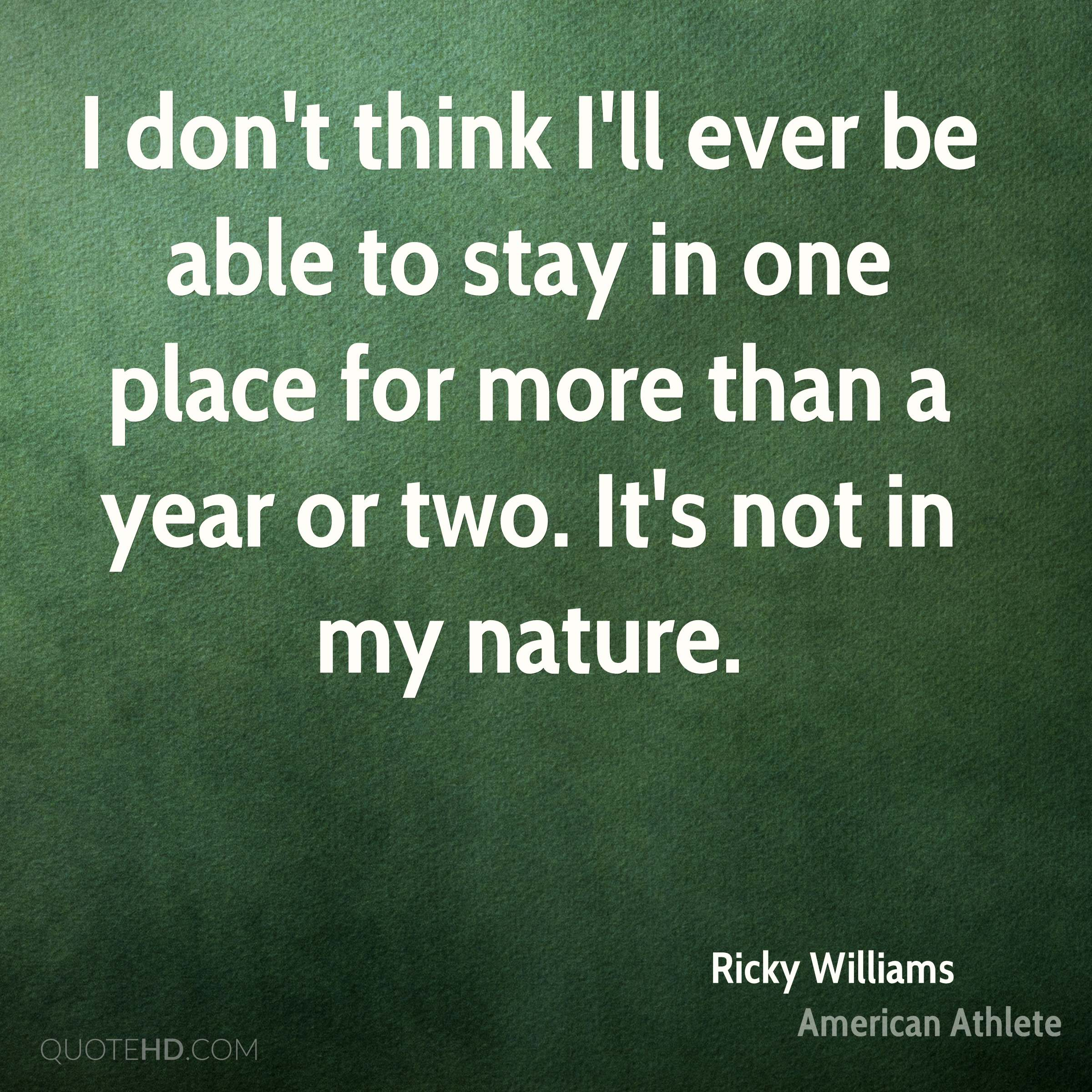 photograph relating to My Life All in One Place named Ricky Williams Character Offers QuoteHD