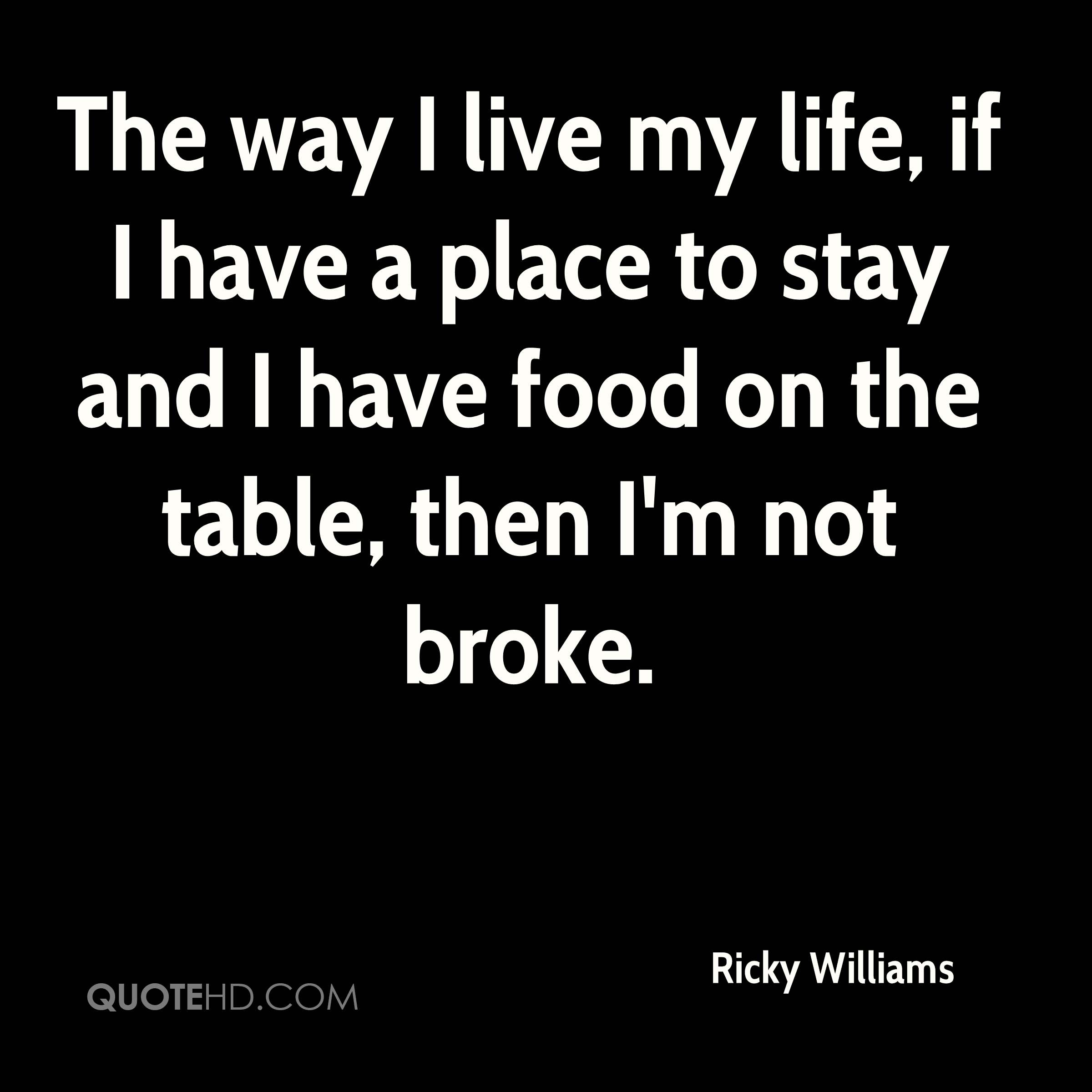 Quotes On How To Live Life Ricky Williams Life Quotes  Quotehd