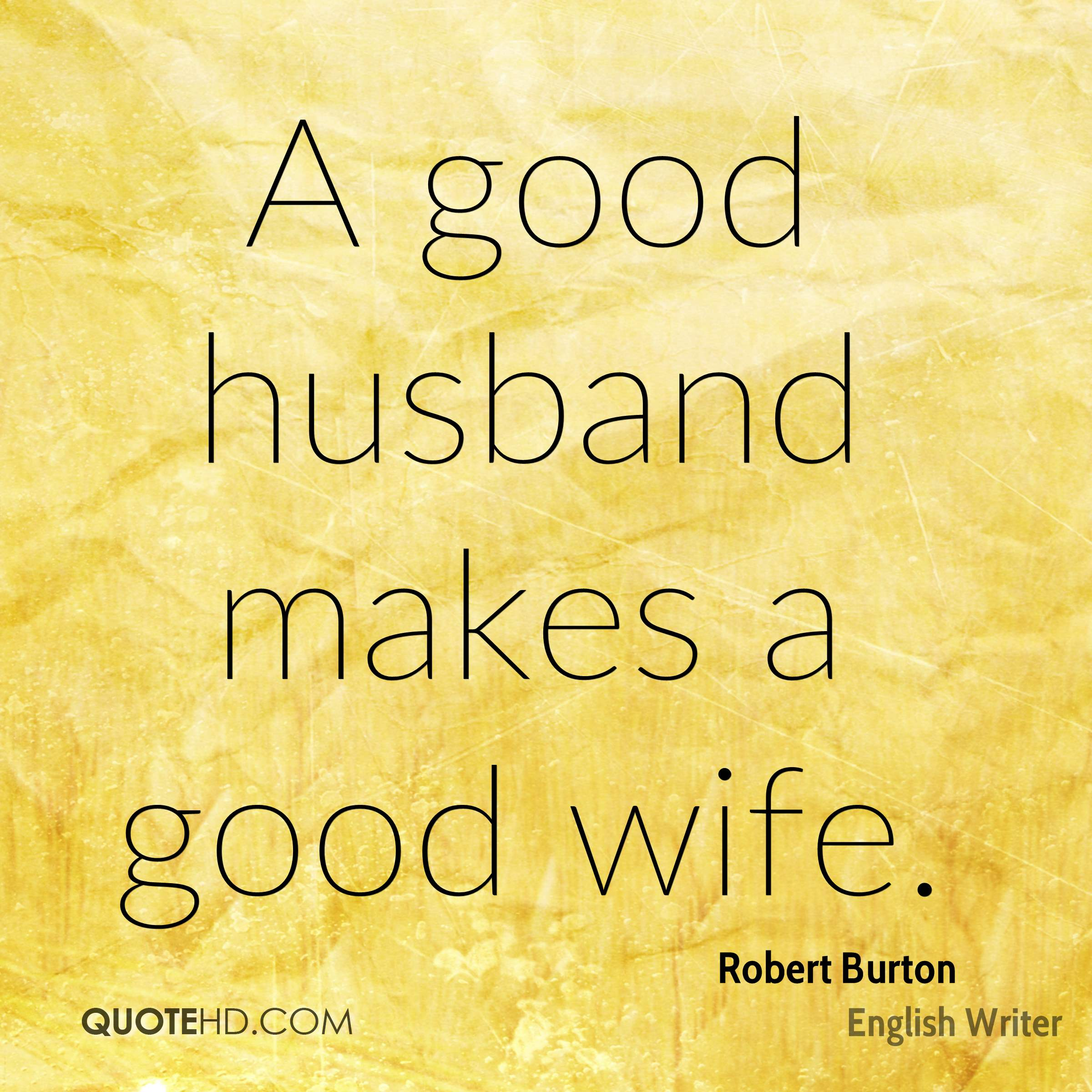 Husband Wife Pics With Quotes: Robert Burton Wife Quotes