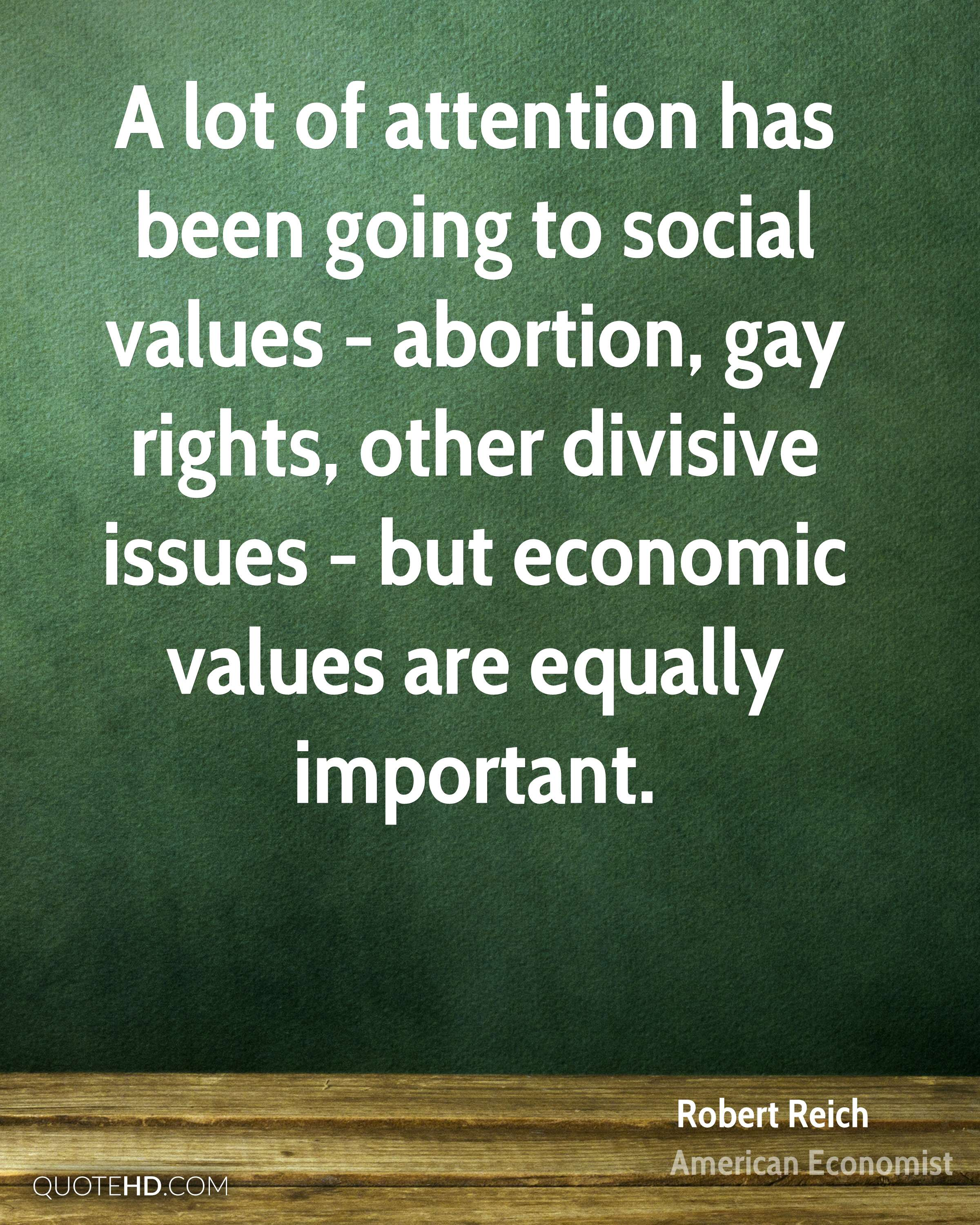 A lot of attention has been going to social values - abortion, gay rights, other divisive issues - but economic values are equally important.