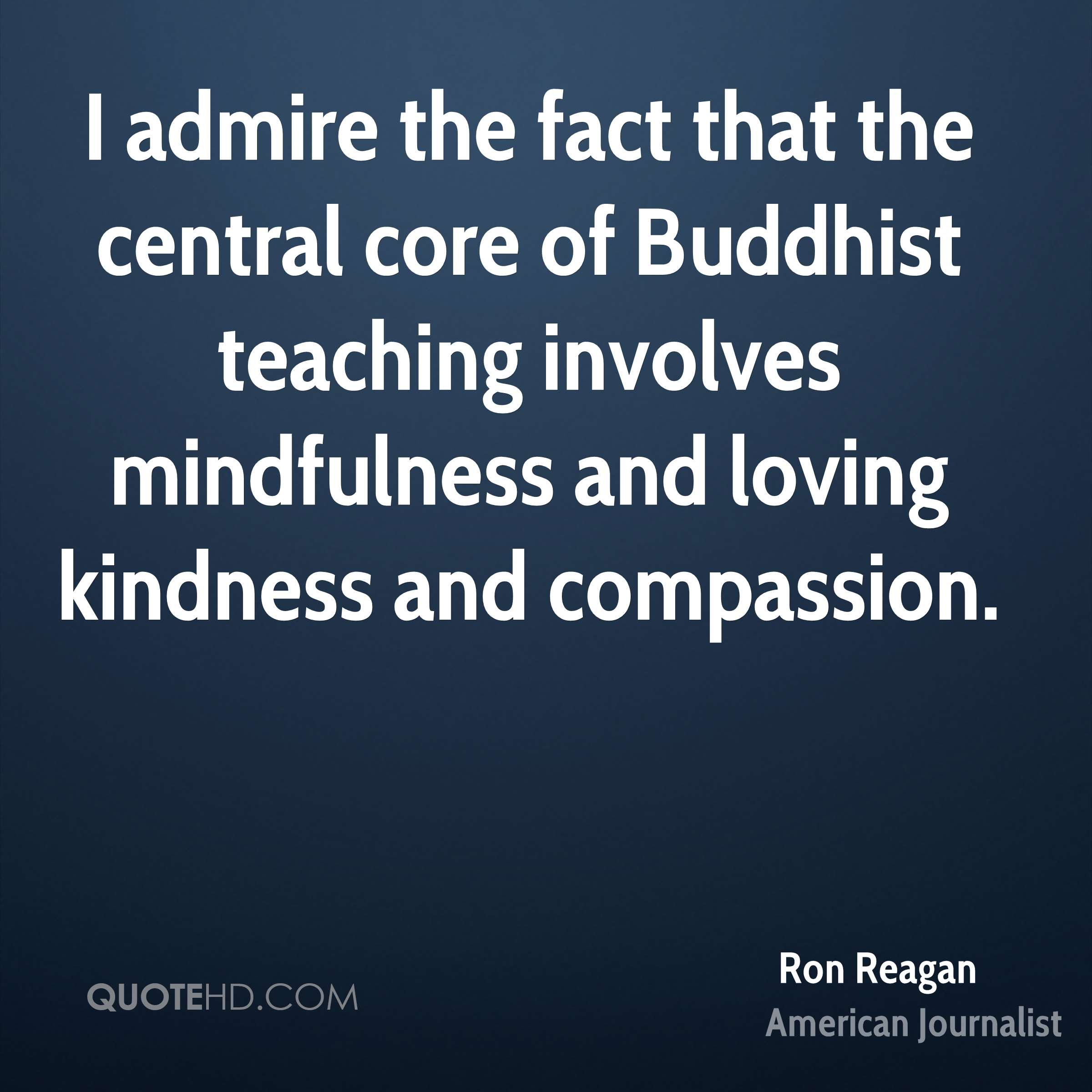 Loving Kindness Quotes Ron Reagan Quotes  Quotehd
