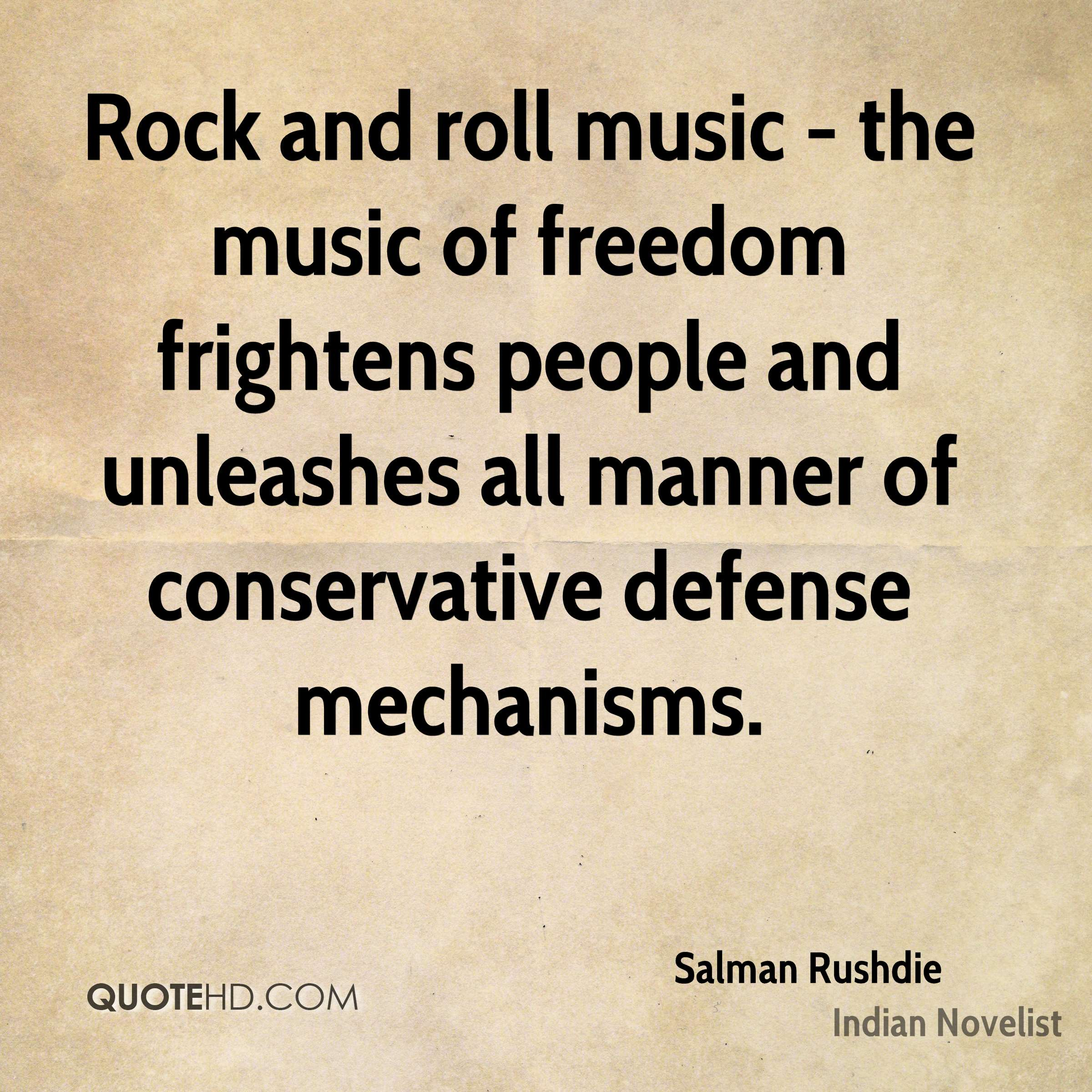 Rock And Roll Quotes: Salman Rushdie Music Quotes