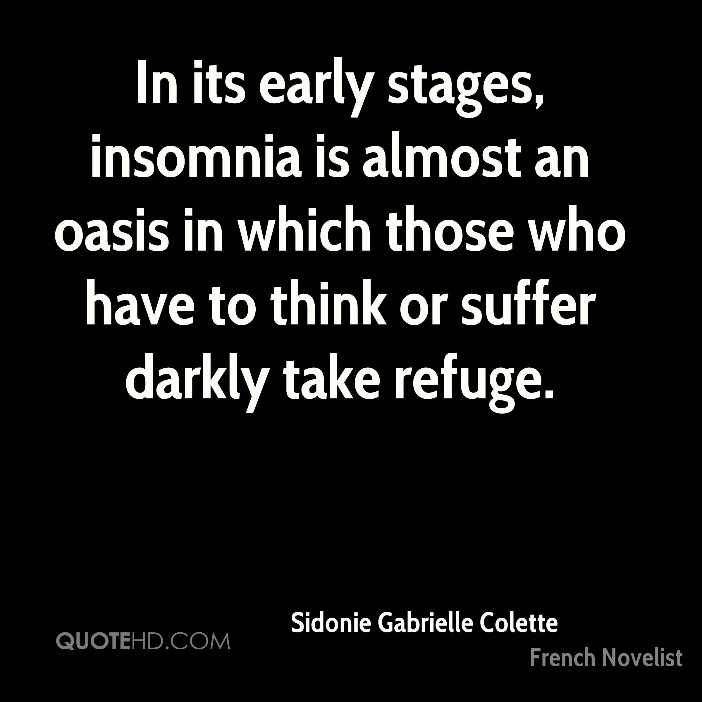 Quotes About Insomnia Sidonie Gabrielle Colette Quotes  Quotehd