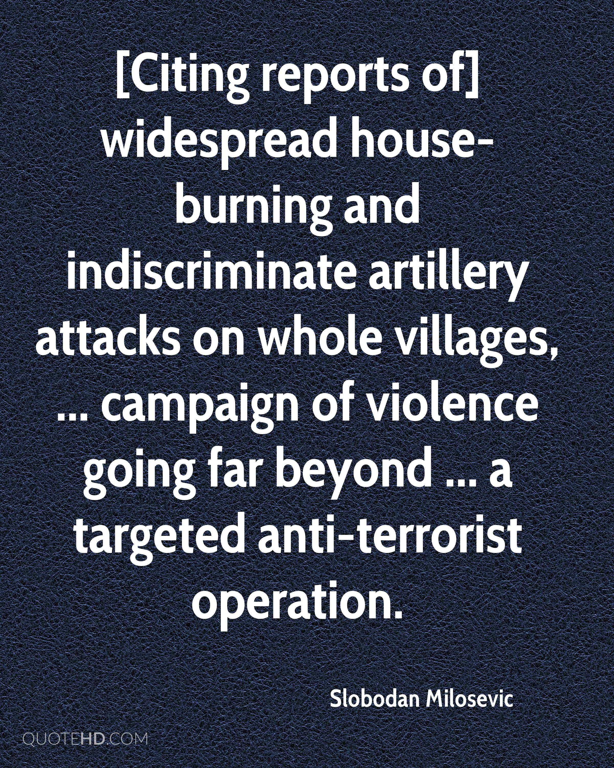 [Citing reports of] widespread house-burning and indiscriminate artillery attacks on whole villages, ... campaign of violence going far beyond ... a targeted anti-terrorist operation.
