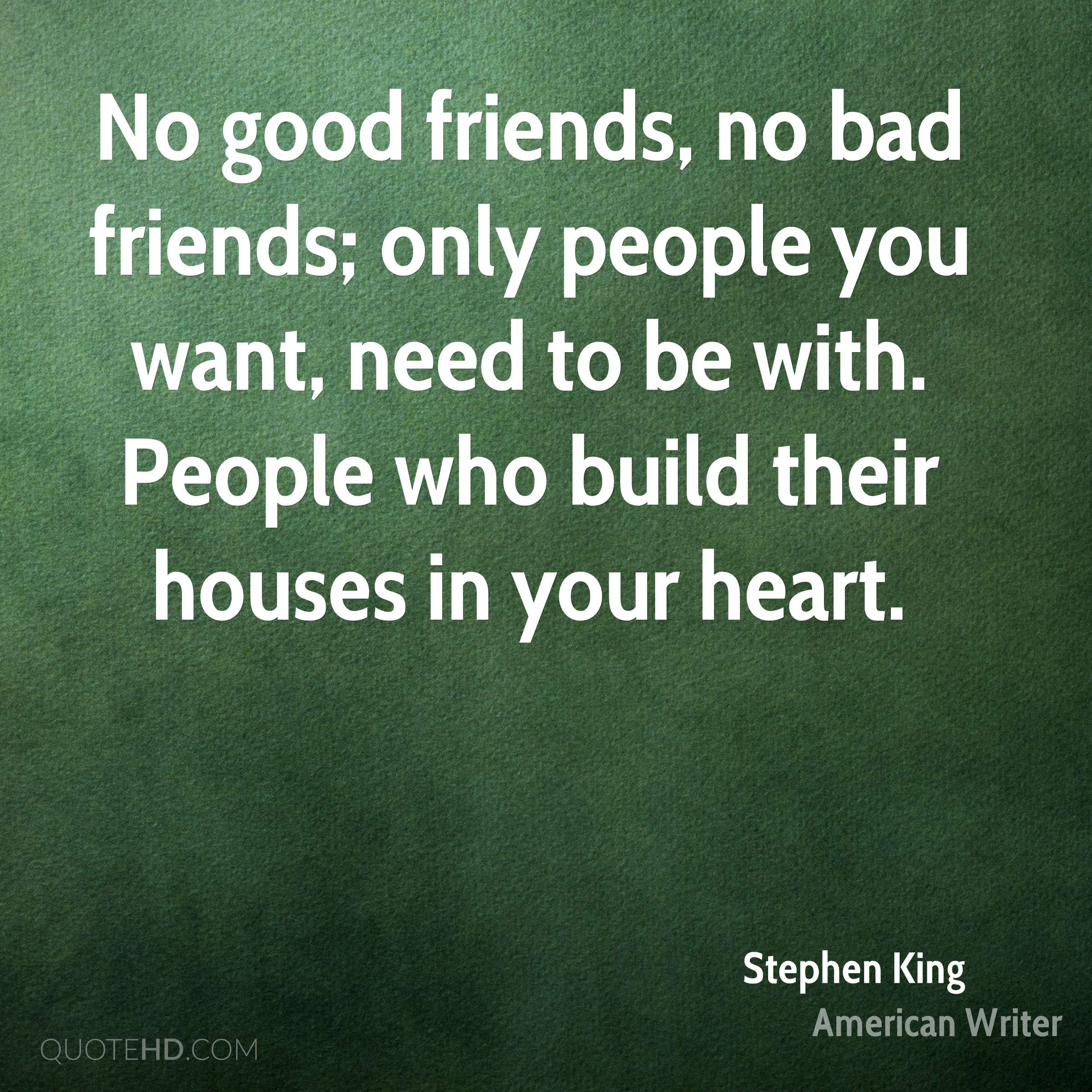 Good Quotes Bad Friends: Stephen King Quotes