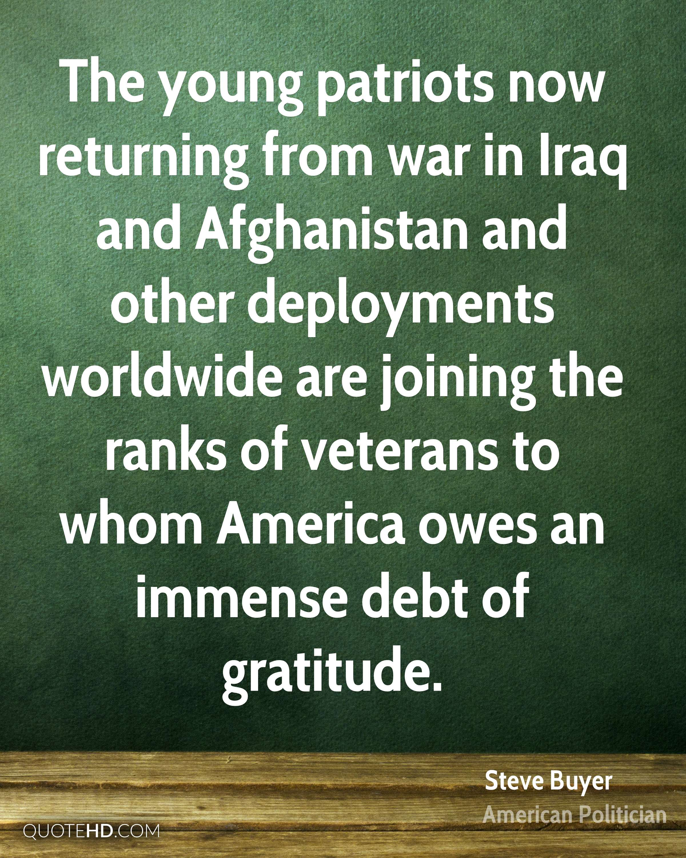The young patriots now returning from war in Iraq and Afghanistan and other deployments worldwide are joining the ranks of veterans to whom America owes an immense debt of gratitude.