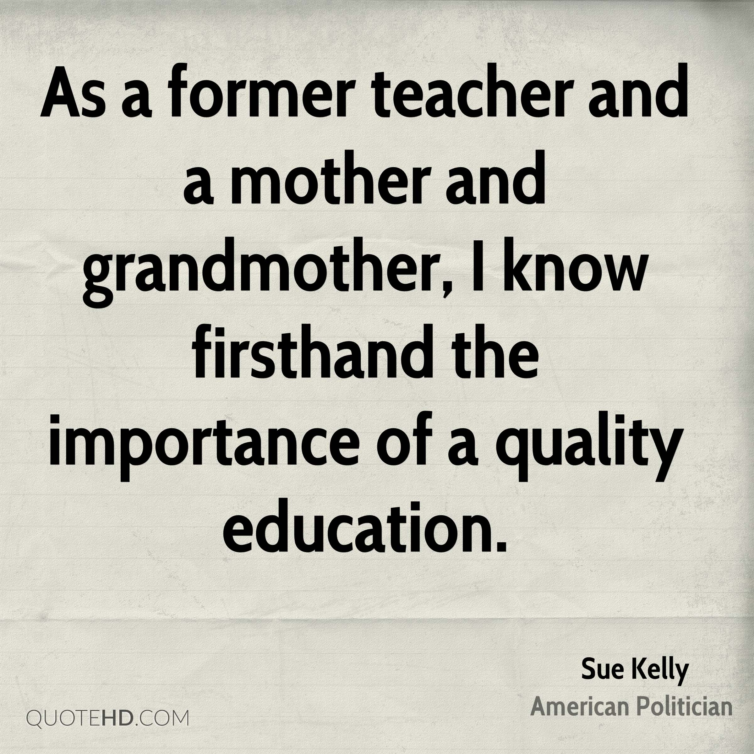 Importance Of Education Quotes Sue Kelly Education Quotes  Quotehd