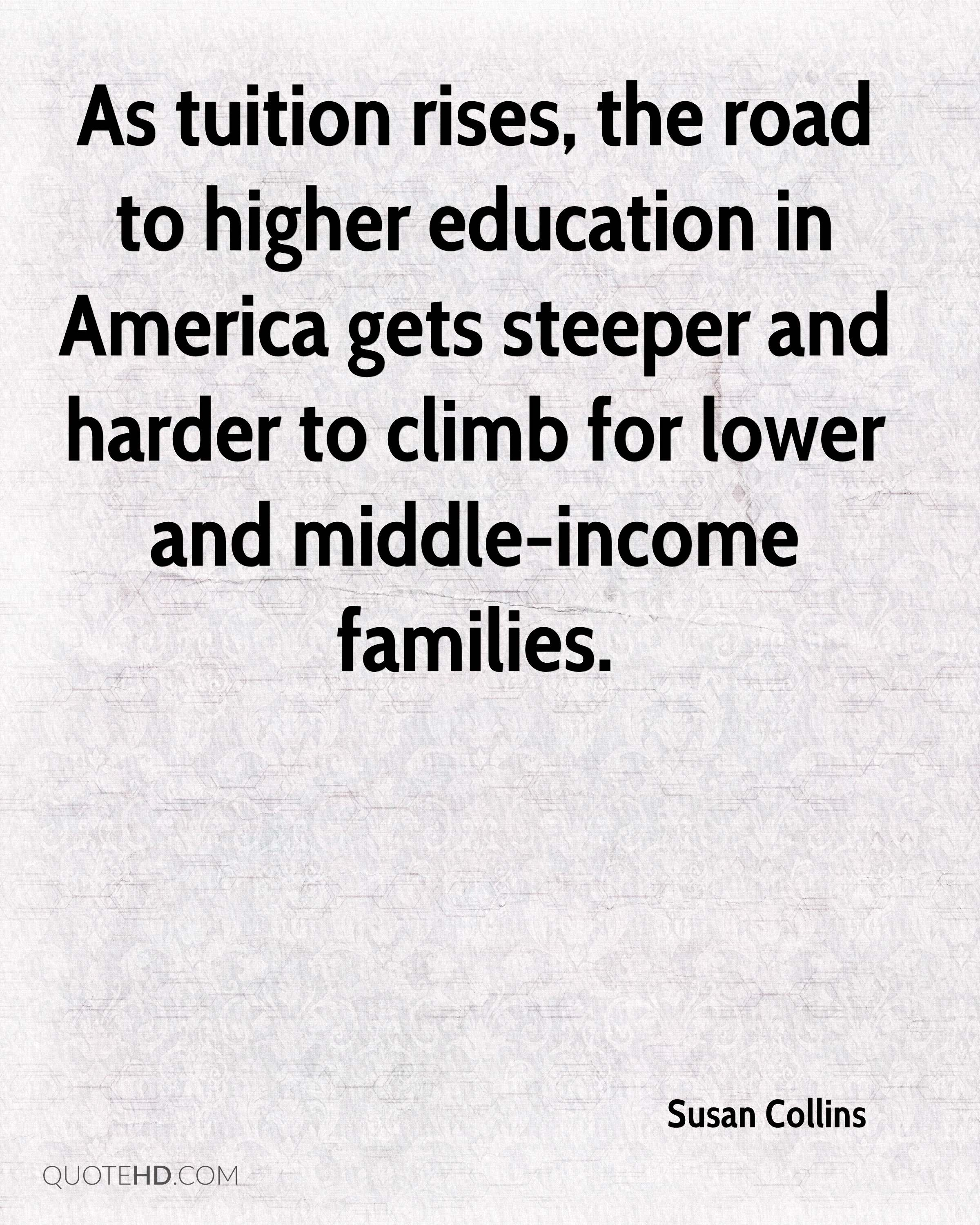 The Road To Higher Education With >> Susan Collins Quotes Quotehd