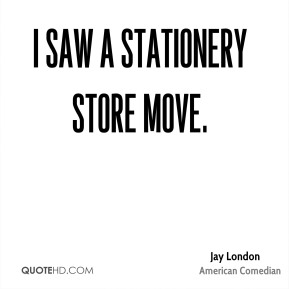 I saw a stationery store move.