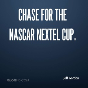 Chase for the NASCAR NEXTEL Cup.