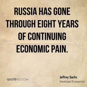 Russia has gone through eight years of continuing economic pain.