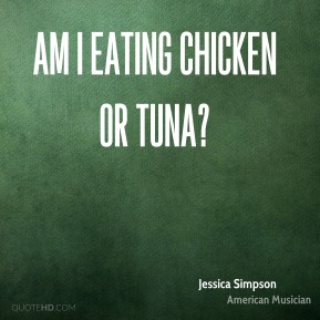 Am I eating chicken or tuna?