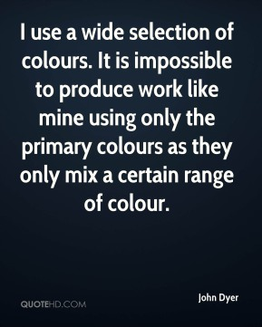 I use a wide selection of colours. It is impossible to produce work like mine using only the primary colours as they only mix a certain range of colour.