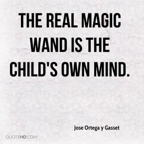 The real magic wand is the child's own mind.
