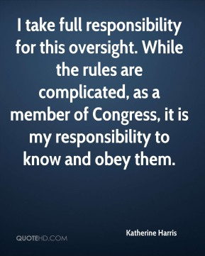 I take full responsibility for this oversight. While the rules are complicated, as a member of Congress, it is my responsibility to know and obey them.
