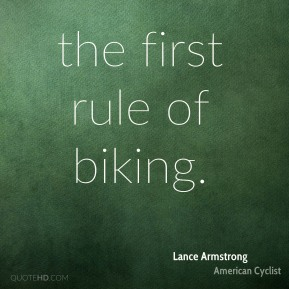 the first rule of biking.