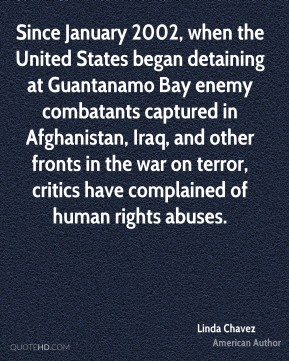 Since January 2002, when the United States began detaining at Guantanamo Bay enemy combatants captured in Afghanistan, Iraq, and other fronts in the war on terror, critics have complained of human rights abuses.