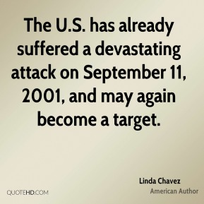 The U.S. has already suffered a devastating attack on September 11, 2001, and may again become a target.