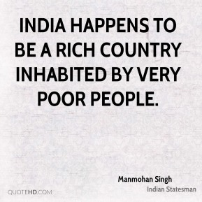 india is a rich country yet inhabited by poor people We've invited five people from india it is still a poor country: the question of whether or not india is a developed or developing country is not so.