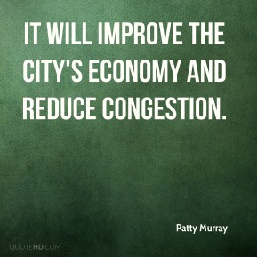 It will improve the city's economy and reduce congestion.