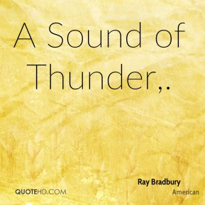 A Sound of Thunder.