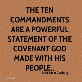 The Ten Commandments are a powerful statement of the covenant God made with his people.