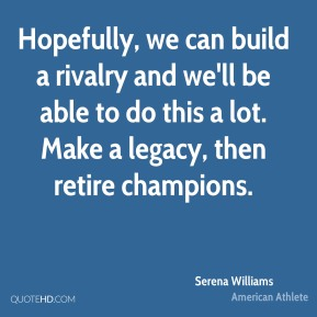 Hopefully, we can build a rivalry and we'll be able to do this a lot. Make a legacy, then retire champions.
