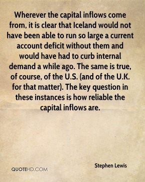 Wherever the capital inflows come from, it is clear that Iceland would not have been able to run so large a current account deficit without them and would have had to curb internal demand a while ago. The same is true, of course, of the U.S. (and of the U.K. for that matter). The key question in these instances is how reliable the capital inflows are.