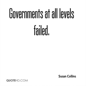 Governments at all levels failed.