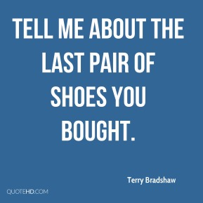 Tell me about the last pair of shoes you bought.