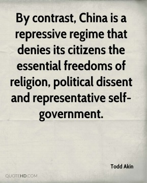 By contrast, China is a repressive regime that denies its citizens the essential freedoms of religion, political dissent and representative self-government.
