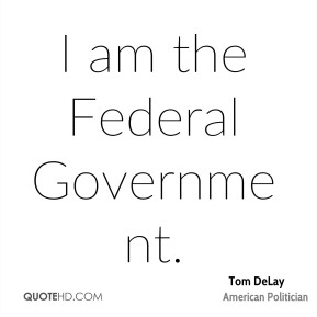 I am the Federal Government.